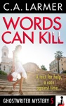 Words Can Kill Ghostwriter Mystery 5
