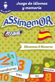 ASSIMEMOR - MIS PRIMERAS PALABRAS EN ESPAñOL : ALIMENTOS Y NúMEROS
