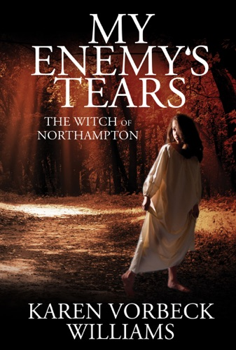 My Enemys Tears The Witch of Northampton