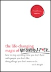 The Life-Changing Magic Of Not Giving A Fck