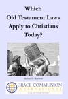 Which Old Testament Laws Apply To Christians Today