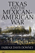 Similar eBook: Texas and the Mexican-American War