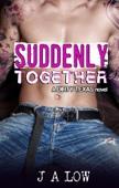 Suddenly Together