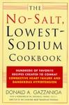 The No-Salt Lowest-Sodium Cookbook