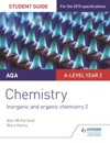 AQA A-level Year 2 Chemistry Student Guide Inorganic And Organic Chemistry 2