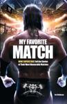 My Favorite Match