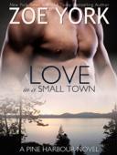 Zoe York - Love in a Small Town bild