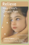 Relieve Your Childs Chronic Pain