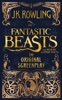 J.K. Rowling - Fantastic Beasts and Where to Find Them: The Original Screenplay  artwork
