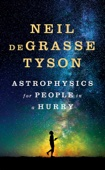 Astrophysics for People in a Hurry - Neil de Grasse Tyson Cover Art