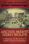 Archie Meets Nero Wolfe