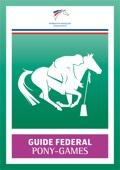 Guide Fédéral Pony Games