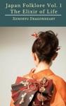 Japan Folklore Vol 1 The Elixir Of Life