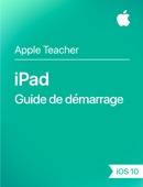 iPad Guide de démarrage iOS 10