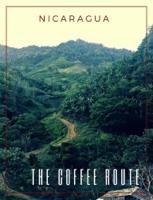 Nicaragua Turismo e Inversion - Nicaragua: The Coffee Route artwork