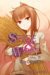 Spice And Wolf Vol 13 Light Novel