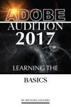 Adobe Audition 2017 Learning The Basics