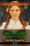 Anne Of Green Gables The Complete Collection Newly Updated Book House Publishing