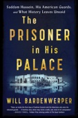 The Prisoner in His Palace - Will Bardenwerper Cover Art