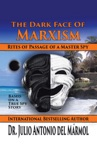 The Dark Face Of Marxism