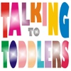 Talking to Toddlers