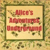 Alice's Adventures Under Ground (illustrated)