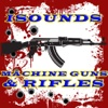 iSounds Machine Guns & Rifles