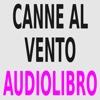 Audiolibro - Canne al vento - Grazia Deledda - lettura di Silvia Cecchini