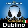 Dublino Giracittà - Audioguida