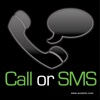 Call or SMS