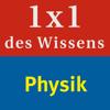 Physik – 1 x 1 des Wissens Naturwissenschaften