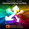 Course For Final Cut Pro X 108 - Exporting and Sharing Your Work