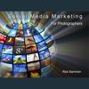 Social Media Marketing - by Rick Sammon