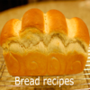All Bread Recipes