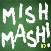 MISHMASH! HD