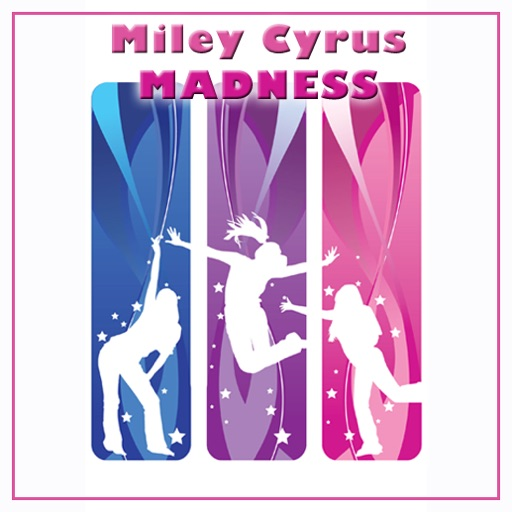 Miley Cyrus MADNESS iOS App