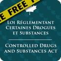 Loi réglementant certaines drogues et autres su...