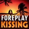 Foreplay Kissing Secrets