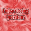 Embarrassing Questions Free
