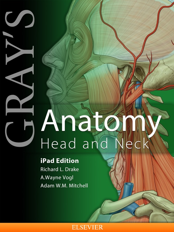 Gray\'s Anatomy Head and Neck for iPad by Elsevier Inc.