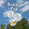 Bubble Pop 1,  2,  Free!