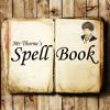Mr Thorne's Spellbook
