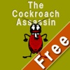 Be a Cockroach Assassin