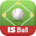 IS Ball