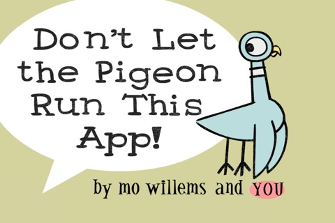 Don't Let the Pigeon Run This App! screenshot 1