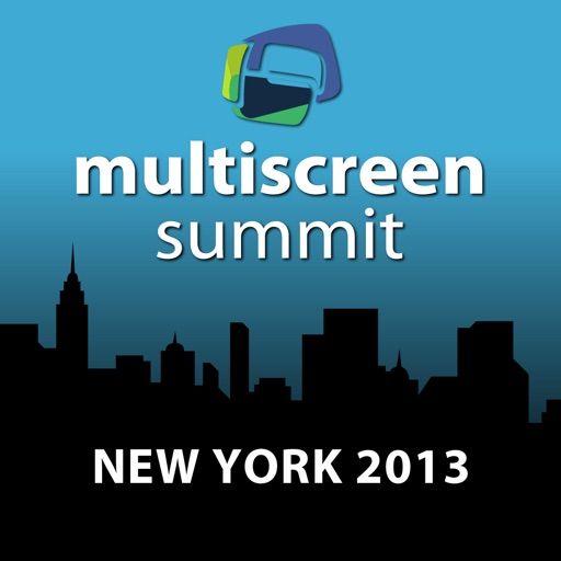 MultiScreen Summit NYC 2013