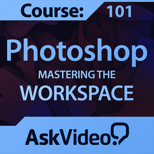 AV for Photoshop CS6 - Mastering The Workspace