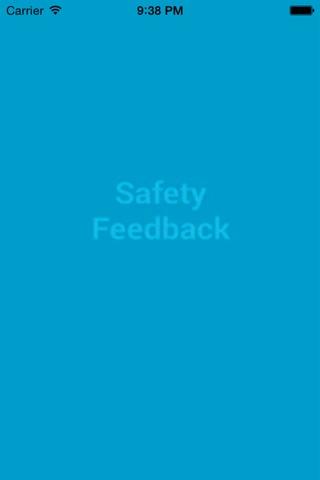 Safety FeedBack screenshot 1