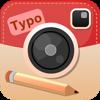 多彩な文字入れ+切り取り+写真加工 TypoInsta -Text on Instagram photo - 縦書きテキスト・デコ・スタンプ・コラージュ