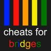 Cheats for Bridges